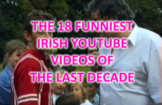 The 18 funniest Irish YouTube videos of the last decade