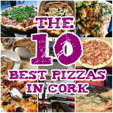 The 10 best pizzas (and pizza slices) in Cork