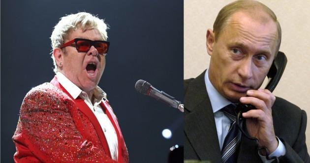 Vladimir Putin phoned Elton John, and this time it wasn't a joke