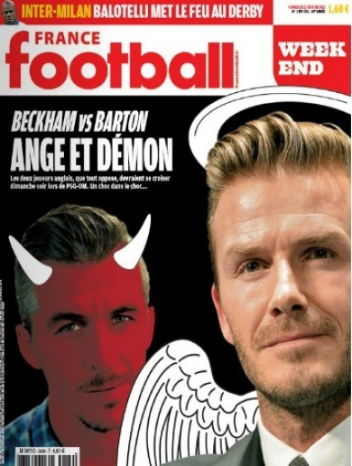 Clasico Anglais: France Football bill Beckham v Barton as battle between Angels and Demons