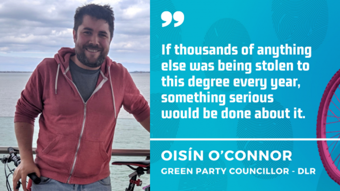Oisín O'Connor - If thousands of anything else was being stolen to this degree every year, something serious would be done about it.
